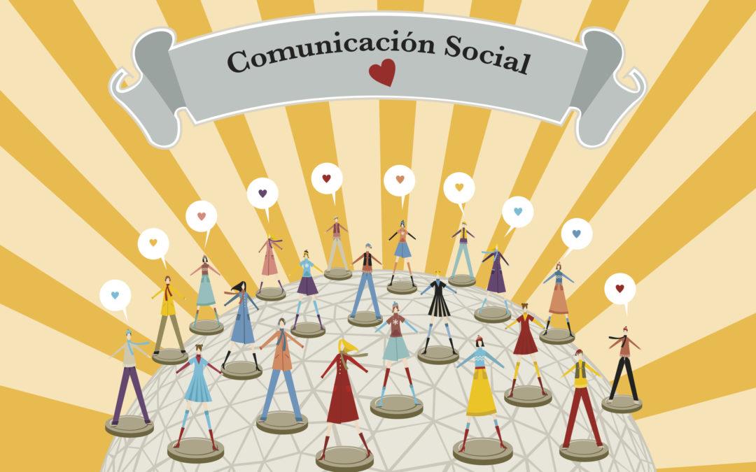 Viva la Comunicación, viva lo Social!